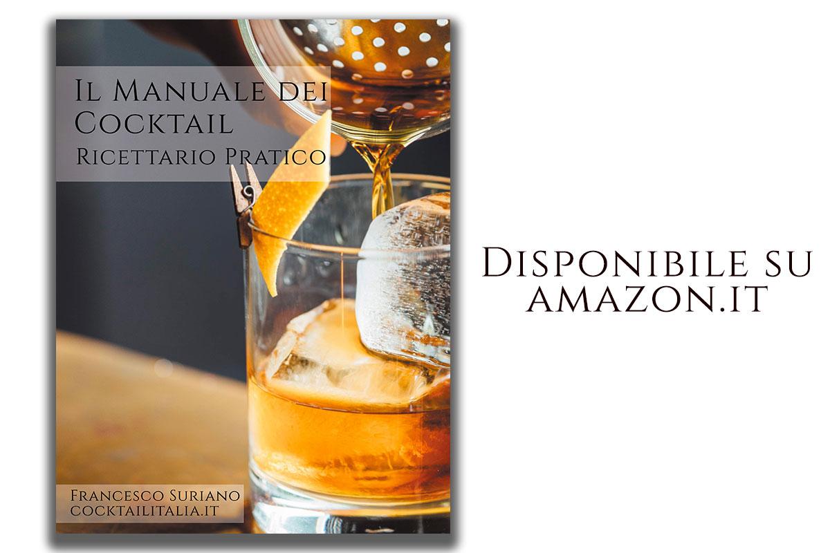 Il Manuale dei Cocktail: ricettario pratico